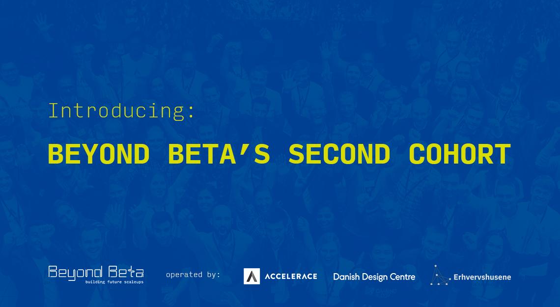 Beyond Beta's Second Cohort: Meet the 38 Selected Startups